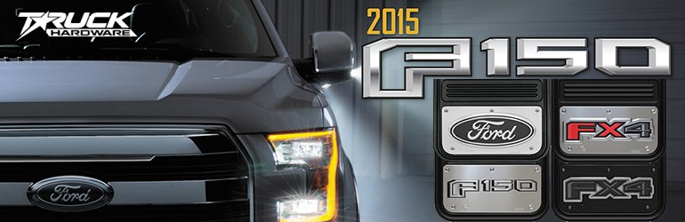 Truck Hardware New F150 - Feb 2015